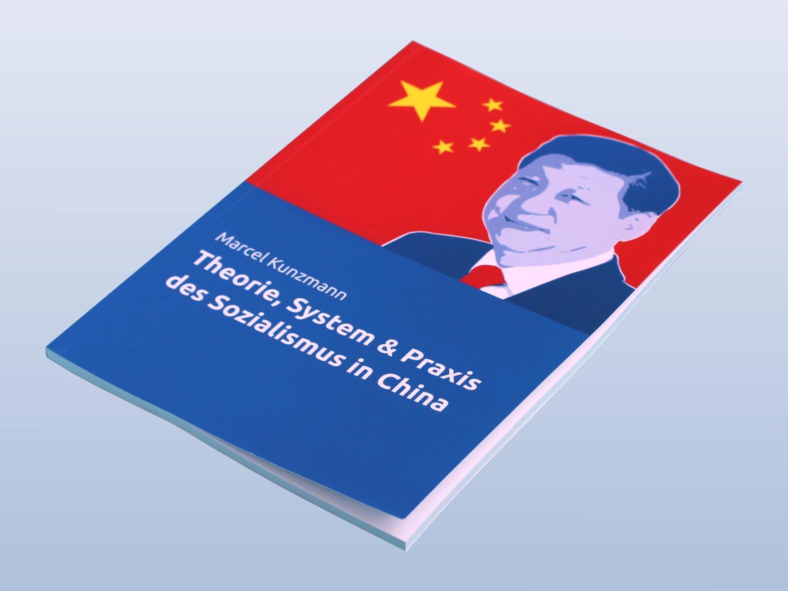 Bildergebnis für marcel kunzmann theorie, system & praxis des sozialismus in china
